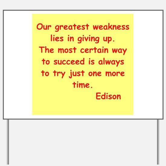 Thomas Edison quotes Yard Sign