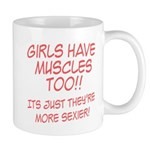 Girls have muscles too V1 Mug