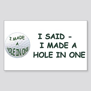 I Made A Hole In One Sticker (rectangle)