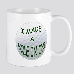 I MADE A HOLE IN ONE Mug