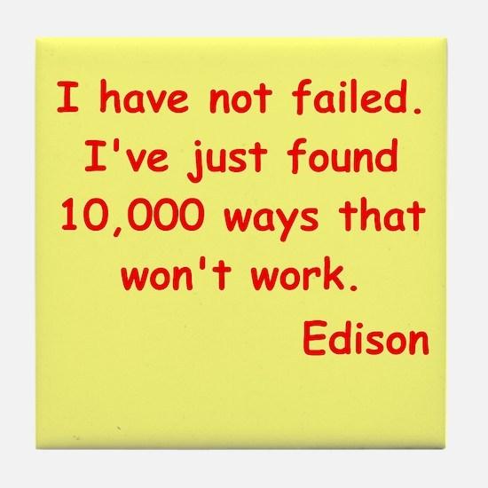 Thomas Edison quotes Tile Coaster