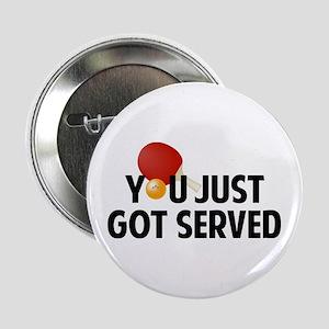 "Got served - Table Tennis 2.25"" Button"