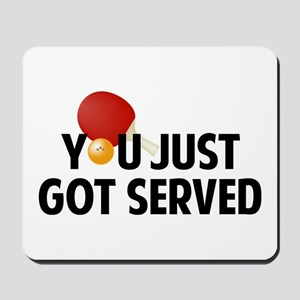Got served - Table Tennis Mousepad