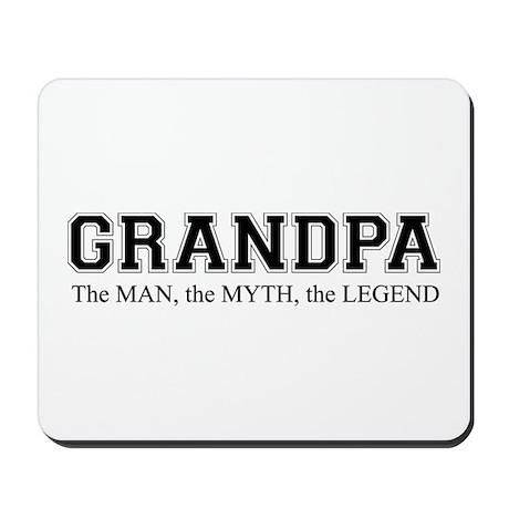 Grandpa The Man Myth Legend Mousepad