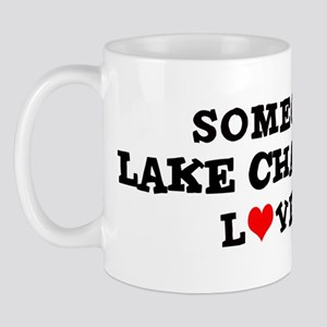Someone in Lake Charles Mug