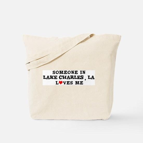 Someone in Lake Charles Tote Bag