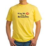 Kiss me I'm a brunette Yellow T-Shirt