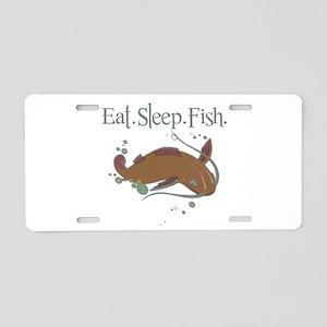 Eat.Sleep.Fish. Aluminum License Plate