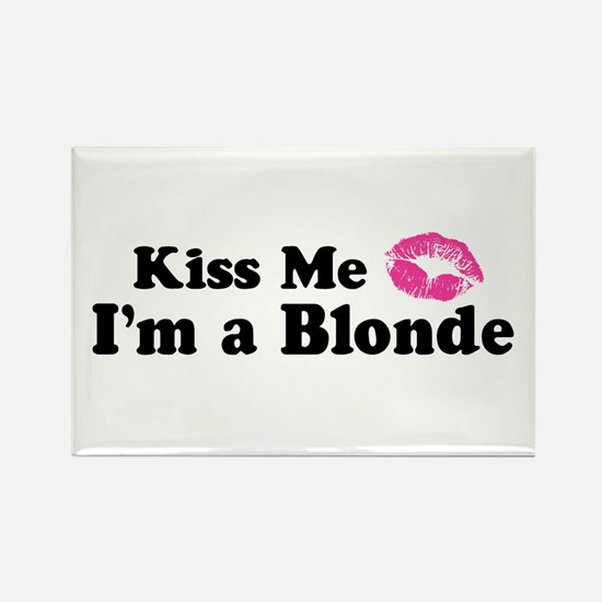 Kiss Me I'm a Blonde Rectangle Magnet