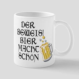 German DER BEWEIS!BIER MACHT SCHÖN Mug