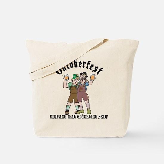 Oktoberfest German Just Be Happy Drinking Tote Bag