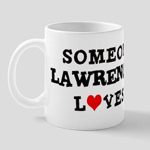 Someone in Lawrence Mug