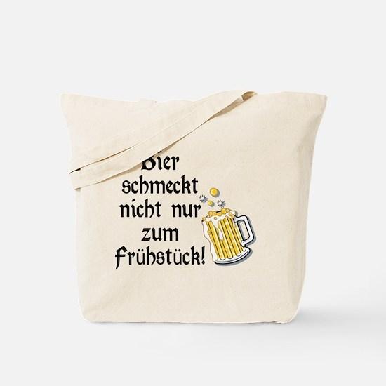 German Beer Is Just Not For Breakfast Tote Bag
