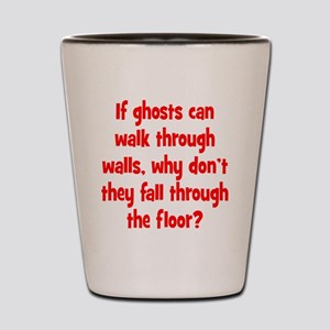 Ghosts and Floors Shot Glass