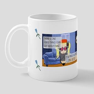 Pain = Alive Mug