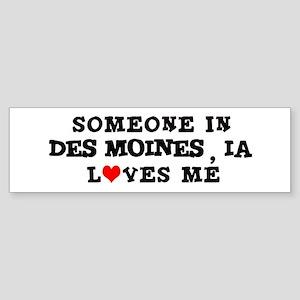 Someone in Des Moines Bumper Sticker