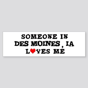 Someone in Des Moines Bumper Sticker