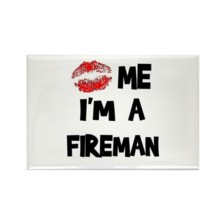 Kiss Me I'm A Fireman Rectangle Magnet