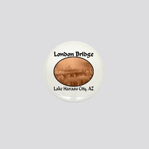 London Bridge, Lake Havasu City, AZ Mini Button