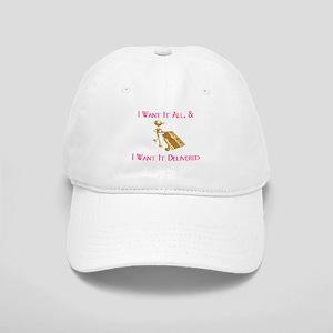 I Want It All Cap