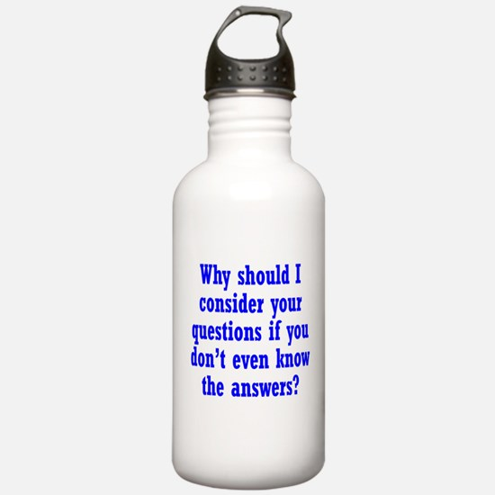 Don't Know the Answers Water Bottle