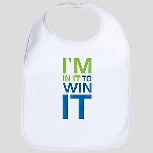 I'm in it to WIN it! Bib