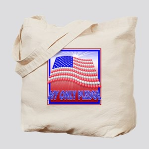 my only pledge flag Tote Bag