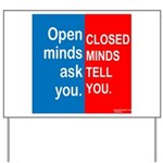 Open Mind Yard Sign