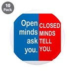 "Open Mind 3.5"" Button (10 pack)"