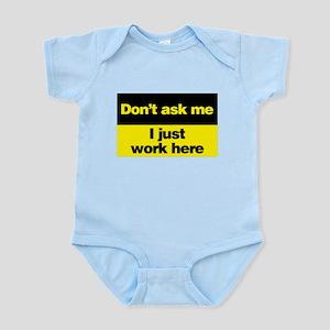 Don't Ask Me Infant Bodysuit