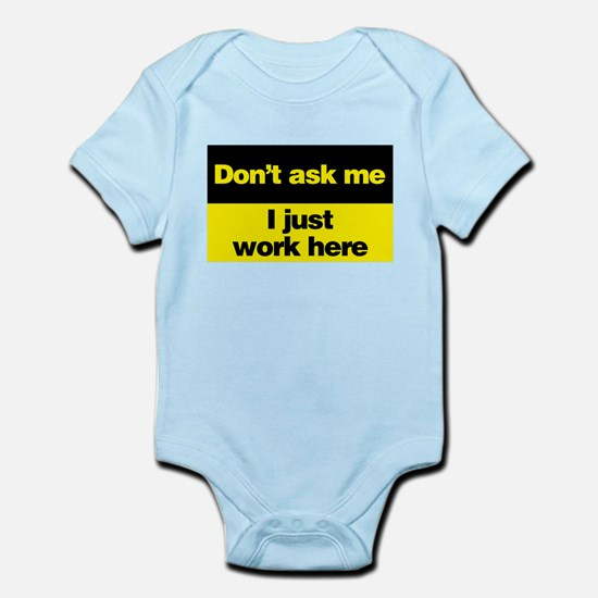 Don't Ask Me Infant Bodysuit