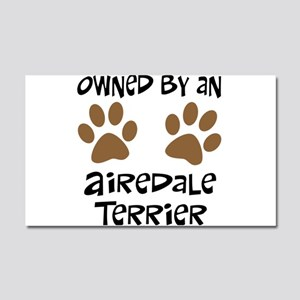 Owned By An Airedale... Car Magnet 20 x 12