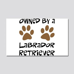Owned By A Lab... Car Magnet 20 x 12