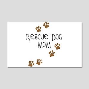 Rescue Dog Mom Car Magnet 20 x 12