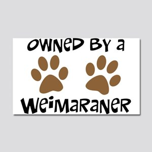 Owned By A Weim... Car Magnet 20 x 12