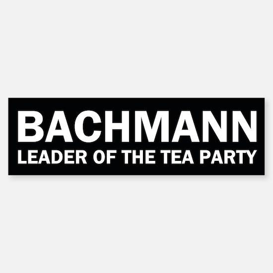Leader of the Tea Party - Michele Bachmann Bumper Bumper Sticker