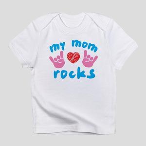 My Mom Rocks Infant T-Shirt