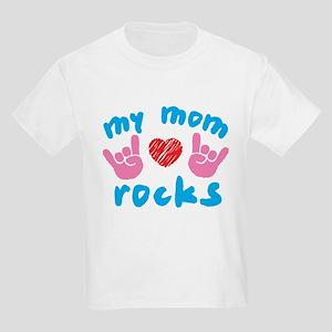 My Mom Rocks Kids Light T-Shirt