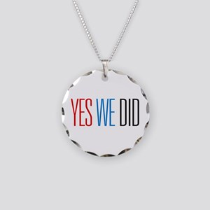 Yes We Did Necklace Circle Charm