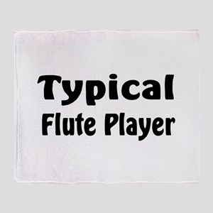 Typical Flute Player Throw Blanket