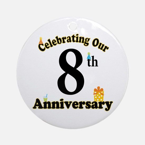 8th Anniversary Party Gift Ornament (Round)