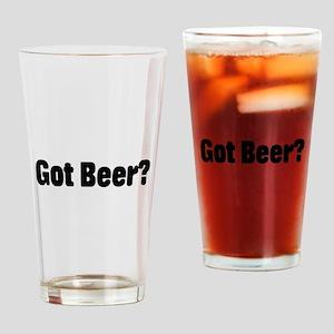 Got Beer? Drinking Glass