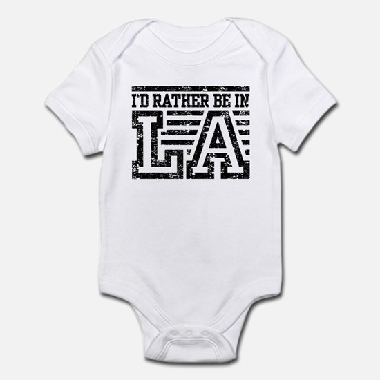 I'd Rather Be In LA Infant Bodysuit