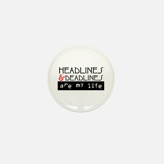 Headlines & Deadlines Mini Button