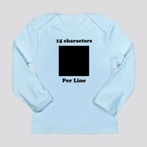 Your Picture Your Text Long Sleeve Infant T-Shirt