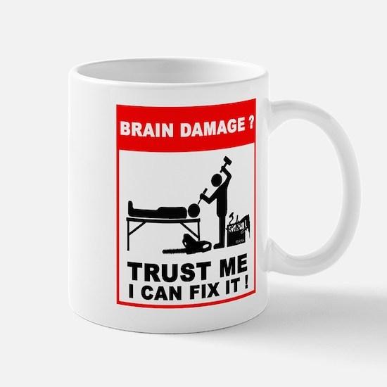 Brain damage? Trust me, I can Mug