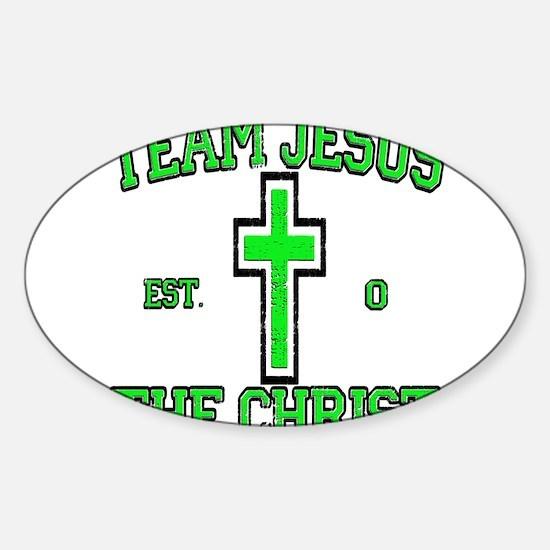 Funny Team jesus christ Sticker (Oval)