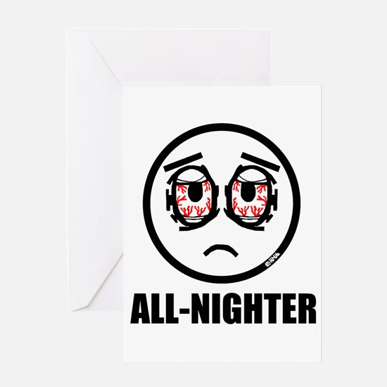 All-nighter Greeting Card