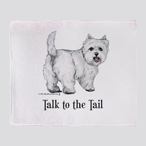 Westie Talk to the Tail Throw Blanket