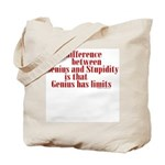 Genius and Stupidity Tote Bag